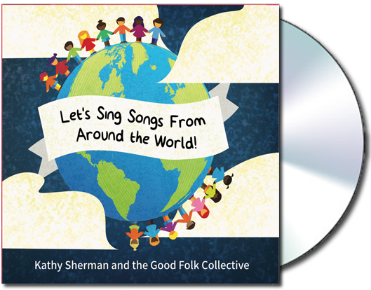 Let's Sing Songs From Around The World - New CD